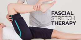 Everything You Need to Know About Fascial Stretch Therapy Toronto