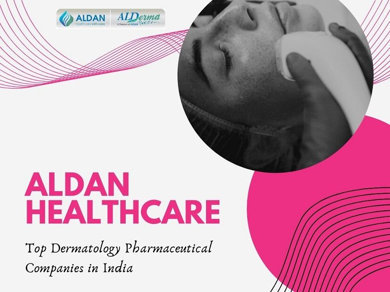 Top Dermatology Pharmaceutical Companies in India