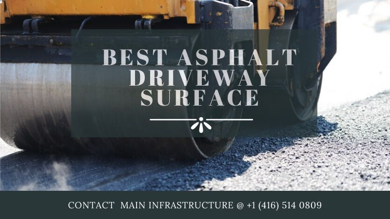 Best Asphalt Driveway Surfaces in Greater Toronto Area (GTA)