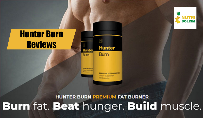 Hunter Burn Reviews | Does the Fat Burner Offer Real Results?