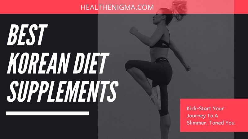 Get Your Summer Bod On With These Top 3 Best Korean Diet Pills
