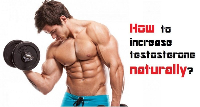 How Can a Man Increase Testosterone Levels Naturally?