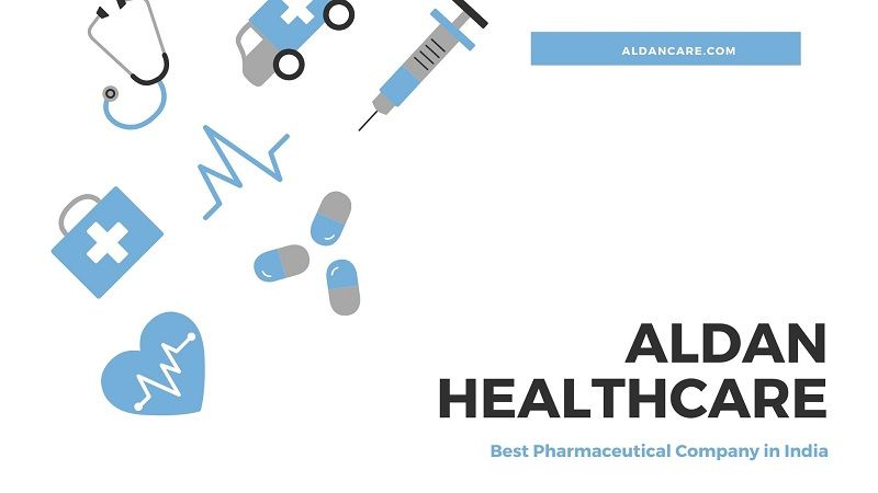 Aldan Healthcare – The Best Pharmaceutical Company in India