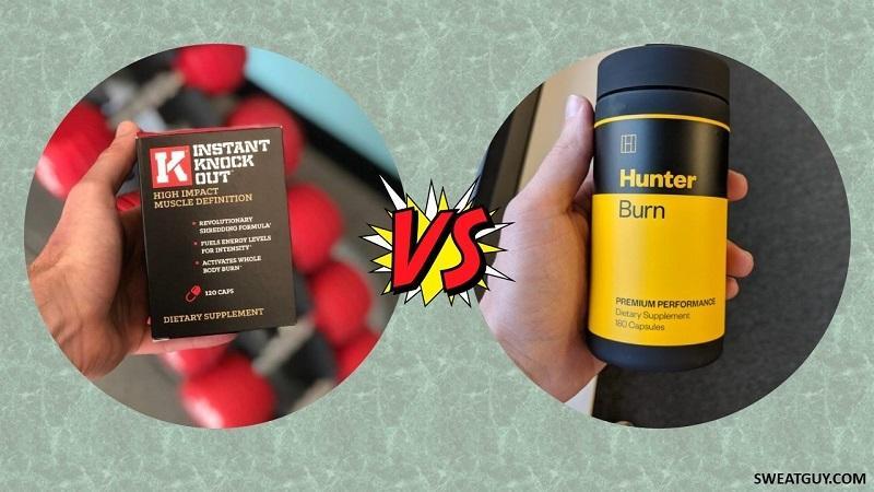 Hunter Burn vs Instant Knockout – Which Fat Burner Should You Pick?