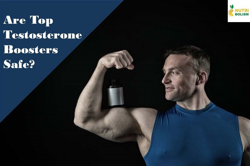 Are Testosterone Supplements Safe Review of Top T-Boosters