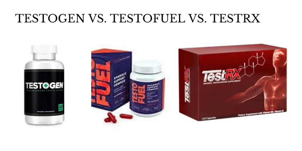 TestoGen vs TestoFuel vs TestRX – Battle of Best T-Booster