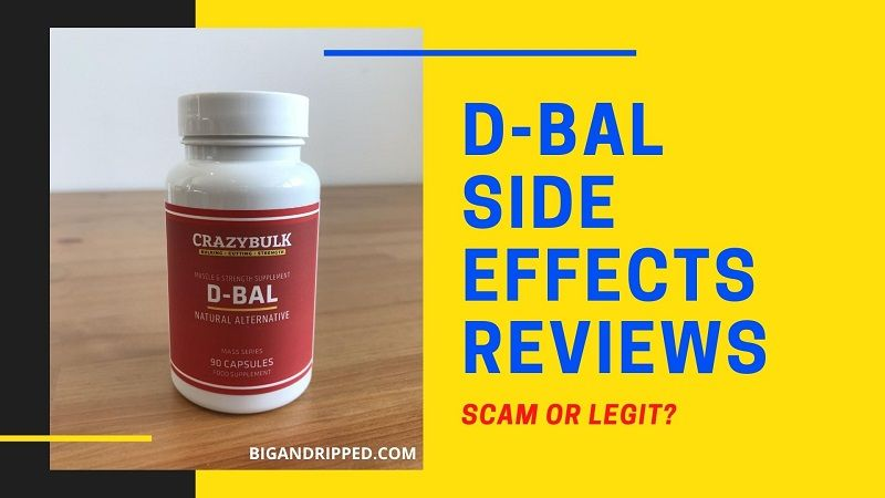 Crazy Bulk D-BAL Side Effects Reviews: Is It Legit Or Scam?