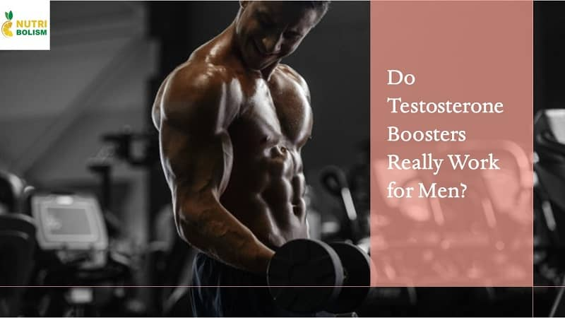Best Testosterone Boosting Supplements – Do They Really Work?