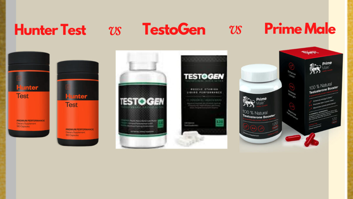 BEST T-BOOSTER OF 2020-Hunter Test vs Prime Male vs TestoGen