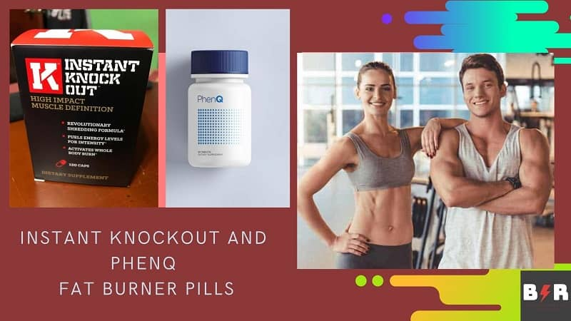PhenQ vs Instant Knockout Best Weight Loss Pills and Supplements Review