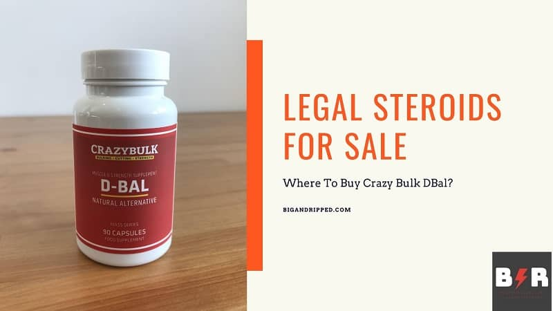 Where To Buy DBal — Amazon Or GNC ? | 100% Legal Dianabol for Sale