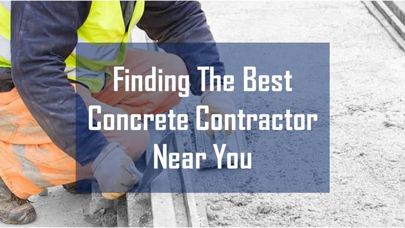 What You Need to Consider to Find a Concrete Contractor Near You?