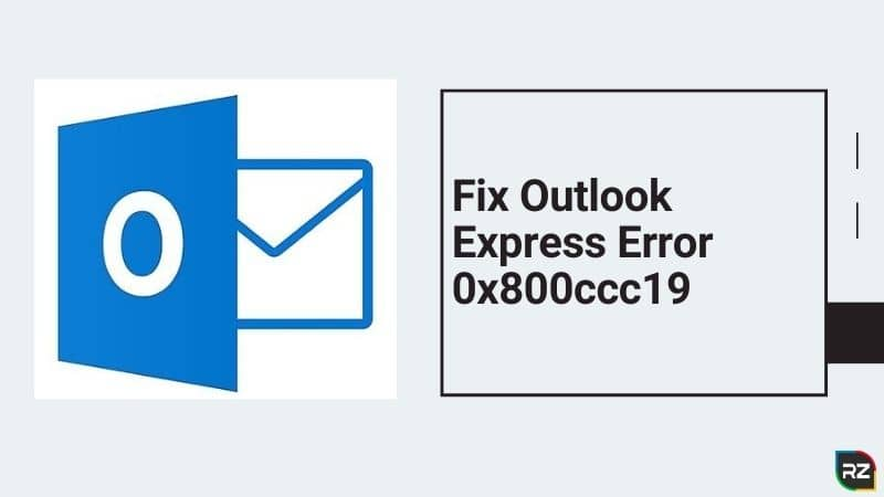 Outlook Express Error 0x800ccc19