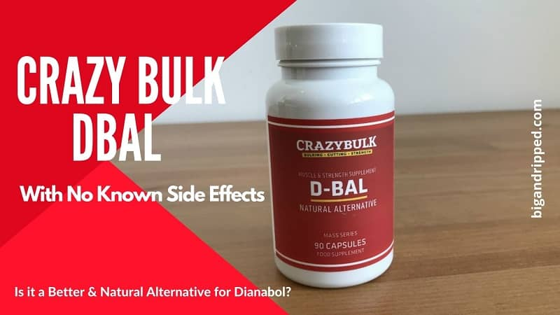 Crazy Bulk D-Bal Side Effects: Is It Worth To Use A Legal Dianabol Steroid?