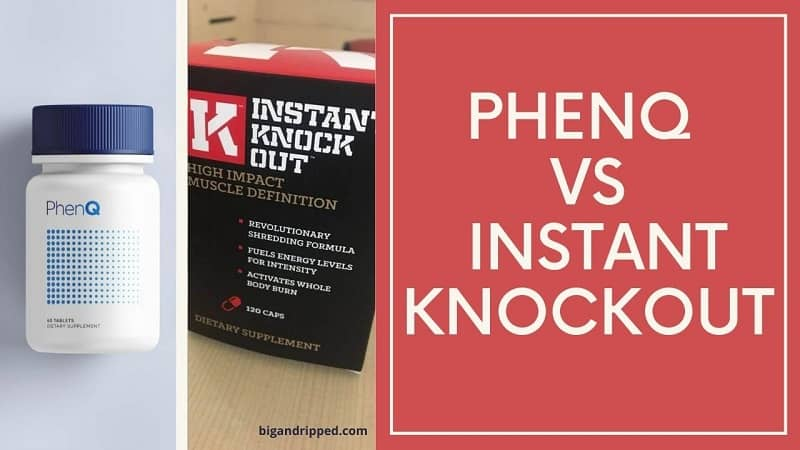 PhenQ vs Instant Knockout Reviews And Results | Top Fat Burners
