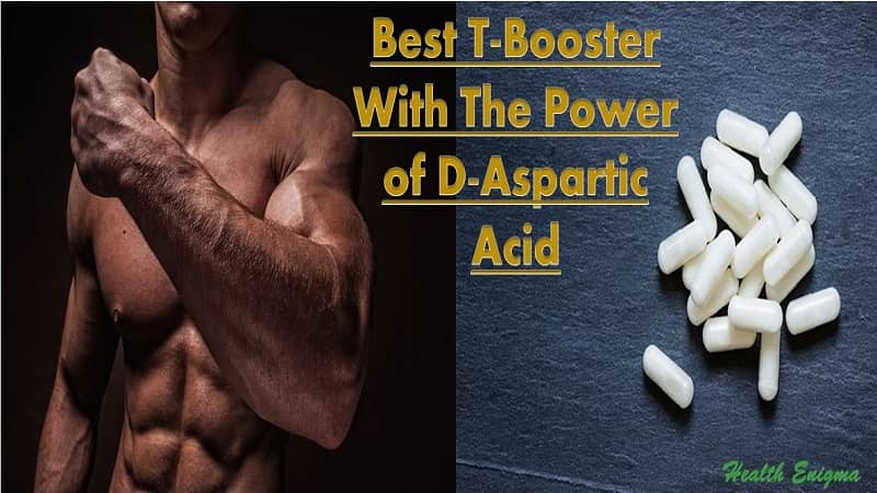 What Are the Best T-Boosting Supplements with D-Aspartic Acid?