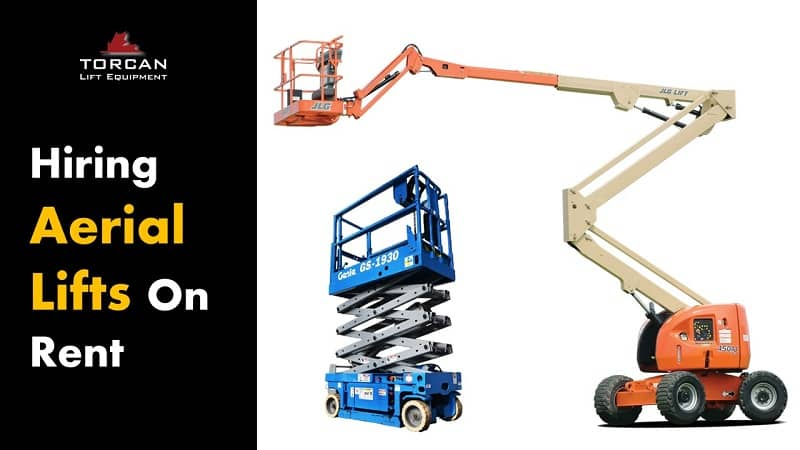 How to Pick the Best Aerial Lifts for Rent: Types and Factors