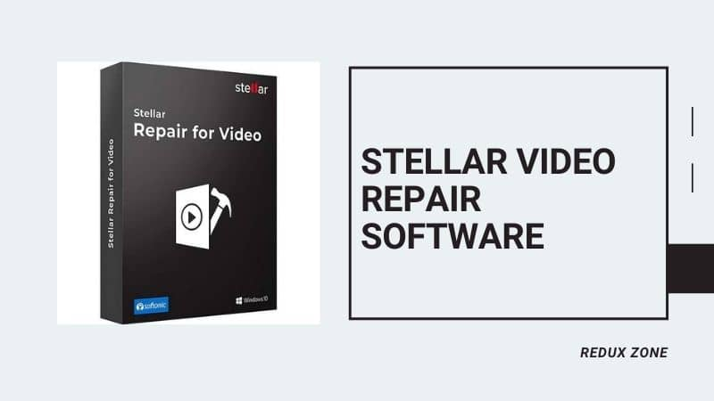 Stellar Video Repair Software – Best Digital Video Repair Online Tool