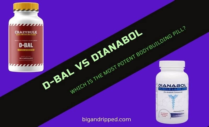 D-Bal vs Dianabol: Comparing Benefits, Side Effects & Review