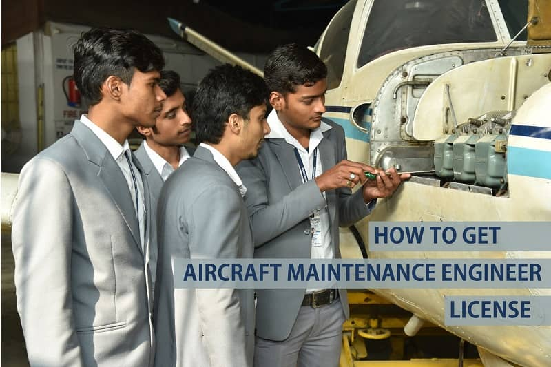 How To Get Aircraft Maintenance Engineer License