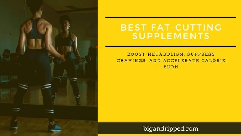 Rapid Weight Loss: [Top 3] Fat Cutting Supplements Reviewed
