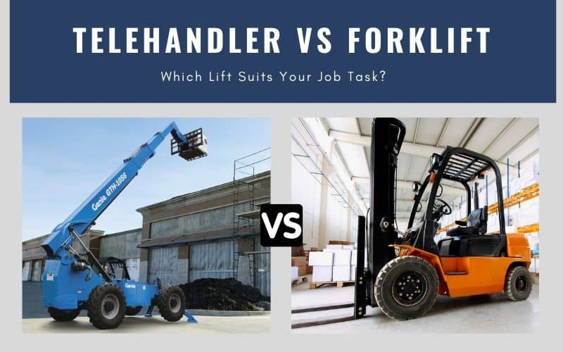 Telehandler vs Forklift – Which One Is Best Suitable For Your Project?