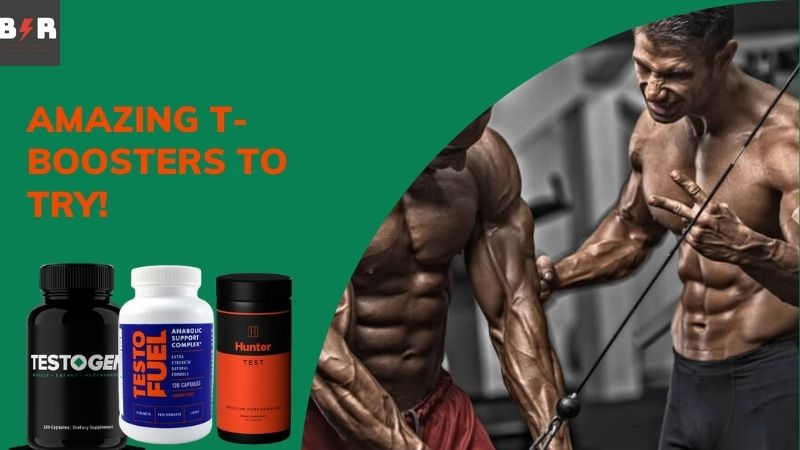 Why T-Boosters for Men consider as Safest and Best Option?