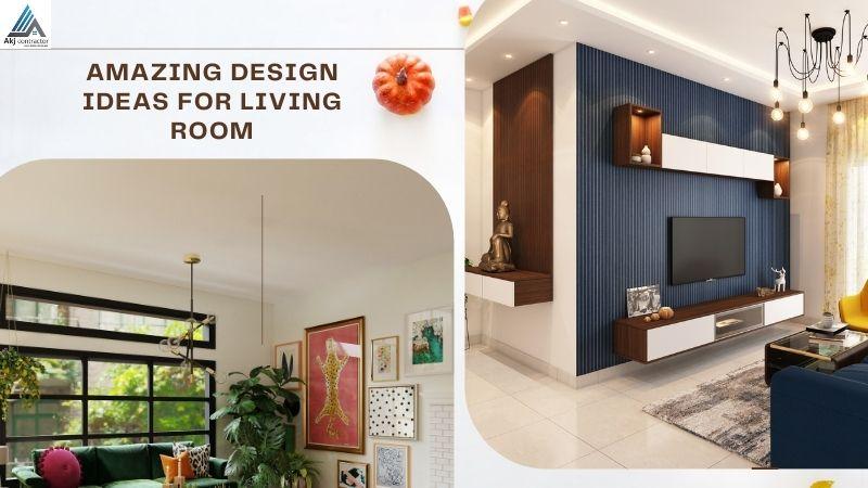 Amazing Design Ideas for Living Room
