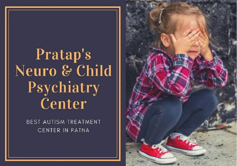 Pratap's Neuro & Child Psychiatry Center – Best Autism Treatment Center in Patna