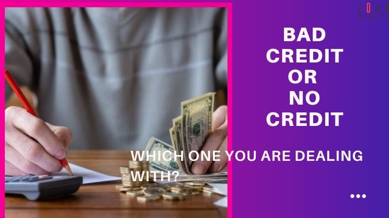 Bad Credit Or No Credit: Get To Know The Difference