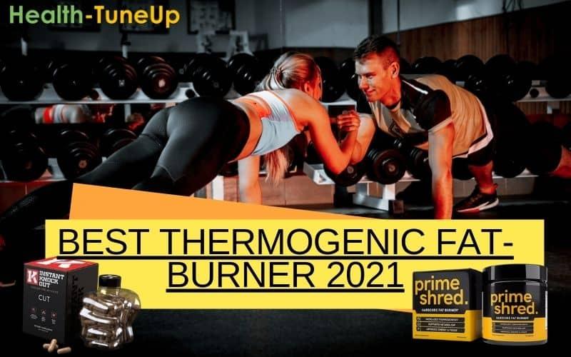 [Top 2] Thermogenic Fat-Burner: Instant Knockout VS Prime Shred