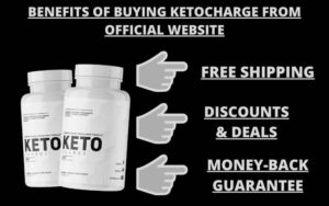 Benefits Of Buying ketoCharge from official site