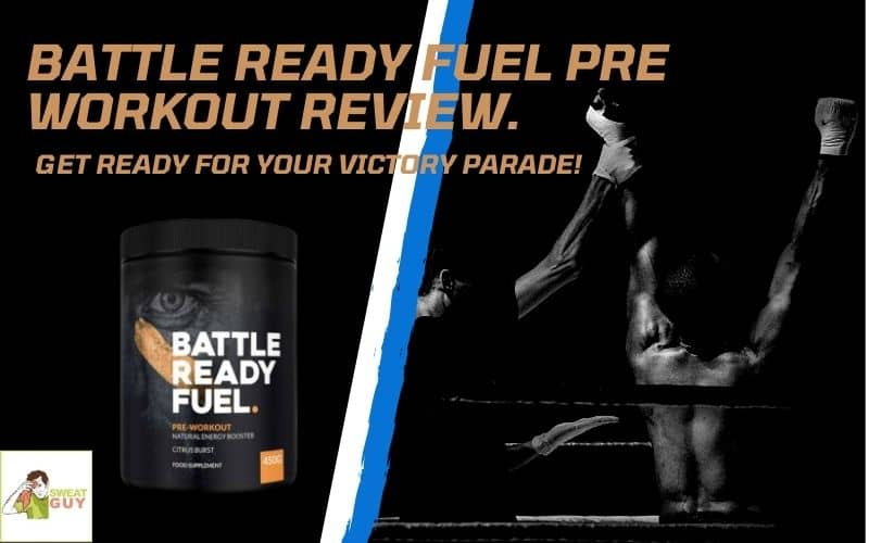 Battle Ready Fuel Pre Workout: Reviews, Where To Buy & More