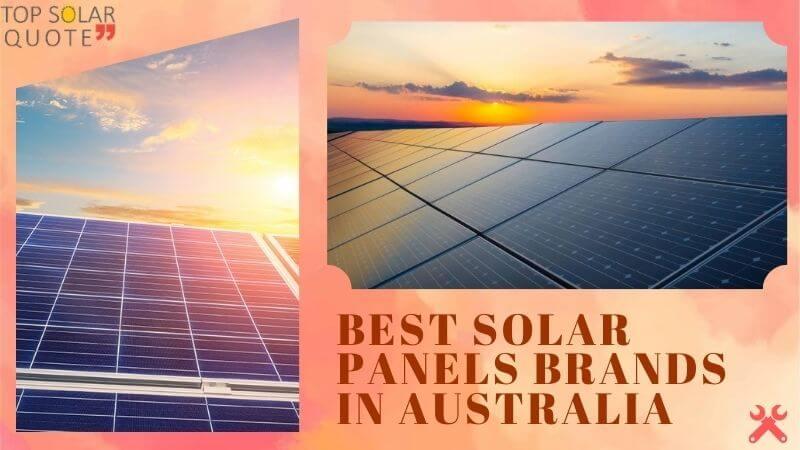 Best Solar Panels Brands In Australia