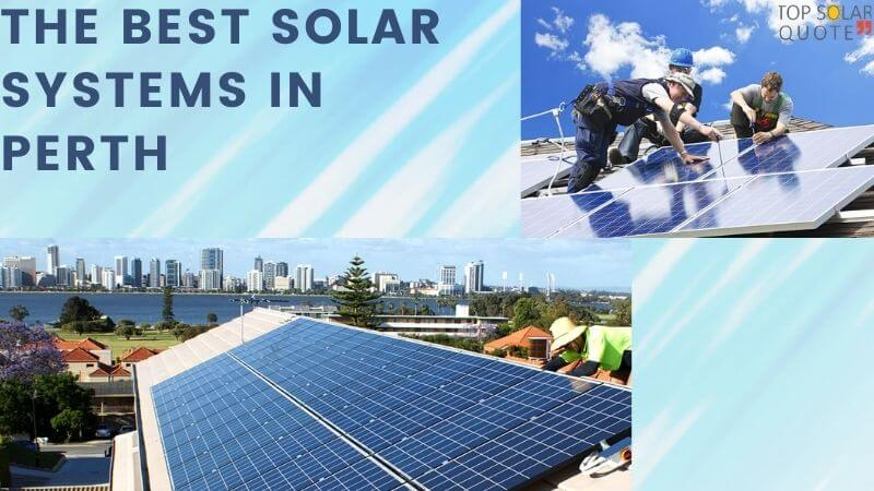 Best Solar System in Perth – Things You Must Consider