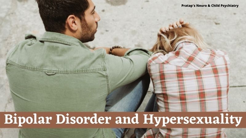 Can a Person be Suffering from Both Bipolar Disorder and Hypersexuality? Know Here!!!