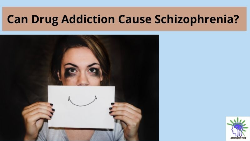 Can Drug Addiction Cause Schizophrenia