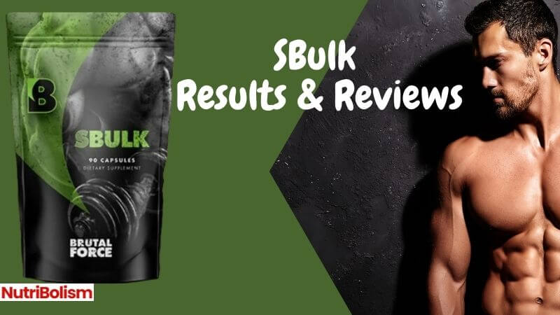 SBulk Results – Pumps Up Your Testosterone Levels Naturally