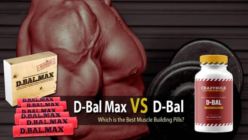 D-Bal Max vs D-Bal- Battle Of Bodybuilding Supplement [Reviewed]