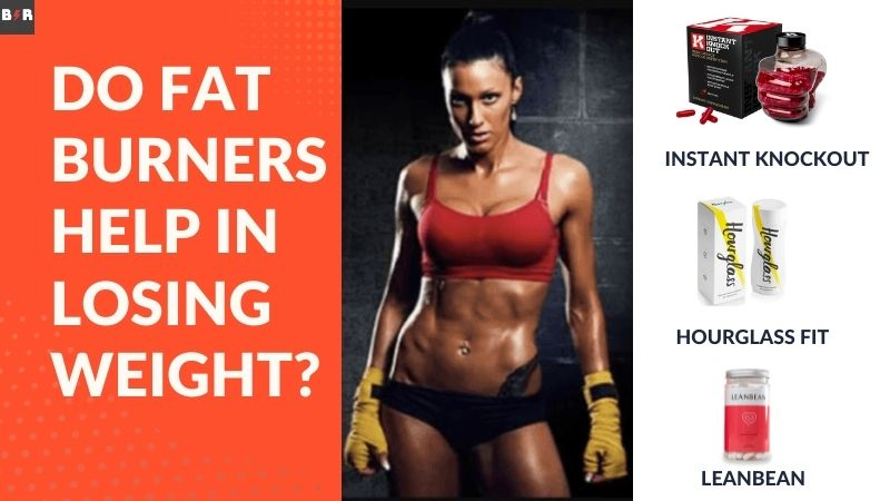 Do Fat Burners Help In Losing Weight? Discover Now