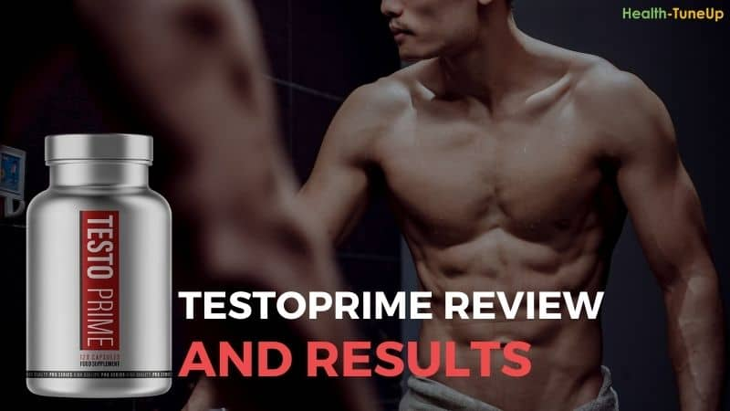 TestoPrime [Detailed Review]: Does the T-Booster Deliver Results?