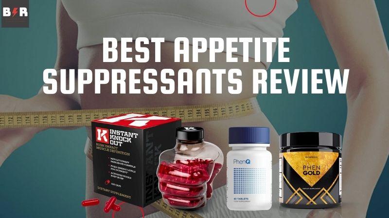 best appetite suppressants pills