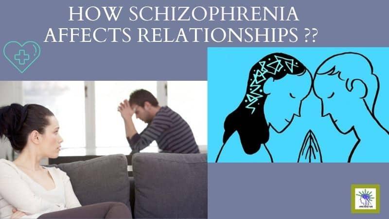 How Schizophrenia Affects Relationships Schizophrenia and