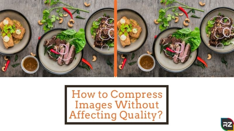 Need to Compress Images Without Disrupting the Quality of the Picture? Know Here!!
