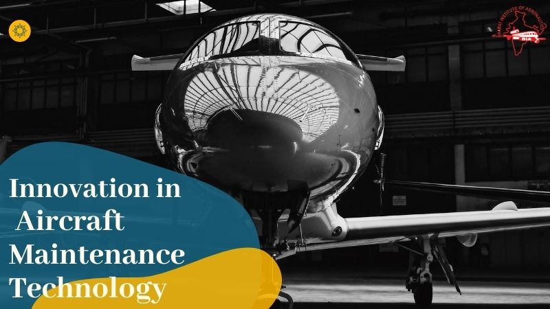 Innovation in Aircraft Maintenance Technology