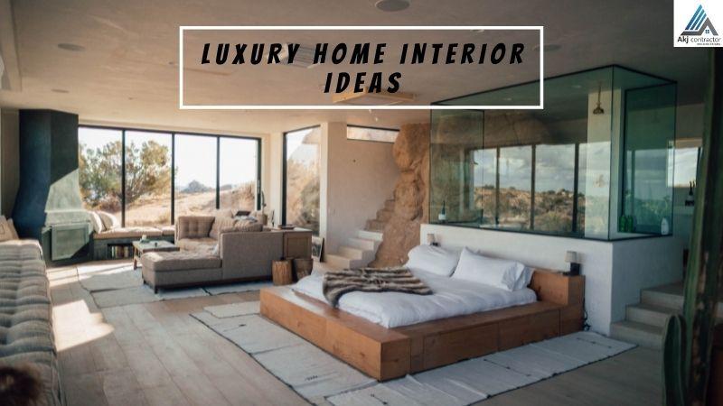 5 Best Luxury Home Interior Ideas
