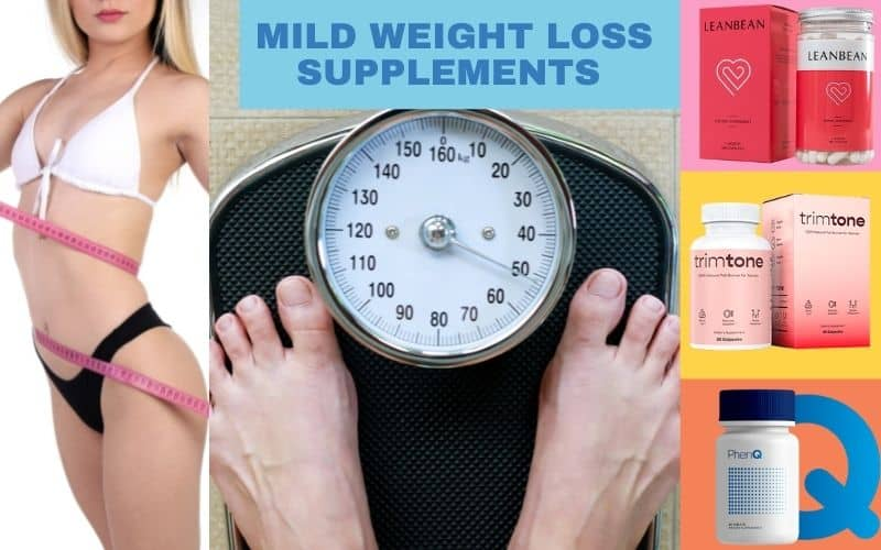 Mild Weight Loss Pills That Actually Work