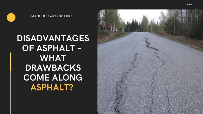 disadvantages of asphalt