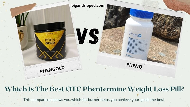 PhenGold vs PhenQ Pill